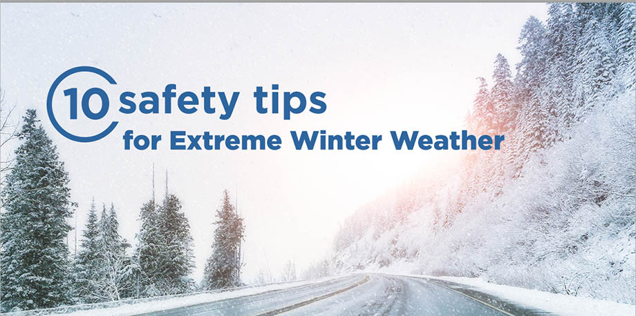 10 Safety Tips for Extreme Winter Weather